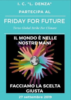 IL MONDO E' NELLE NOSTRE MANI ... FRIDAY FOR FUTURE
